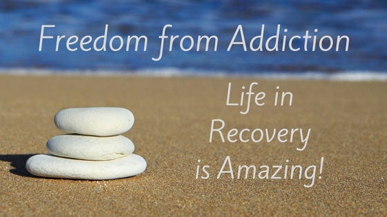 Freedom from addiction life in recovery