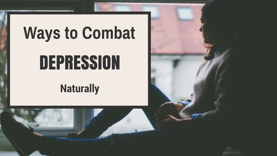 Ways to Combat Depression Naturally