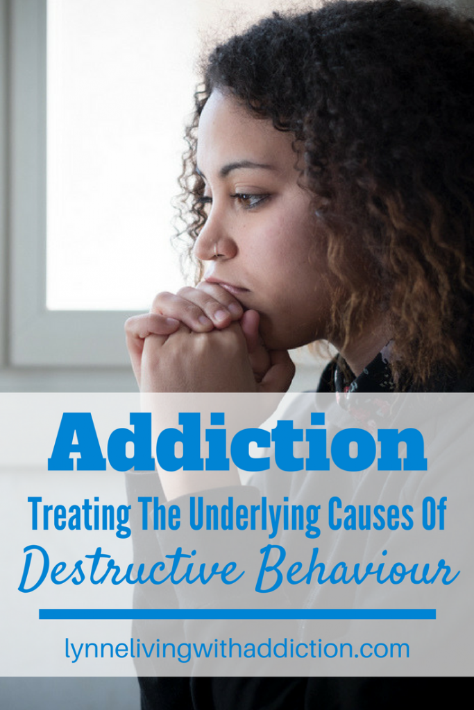 Addiction and Treating The Underlying Cause Of Destructive Behaviour