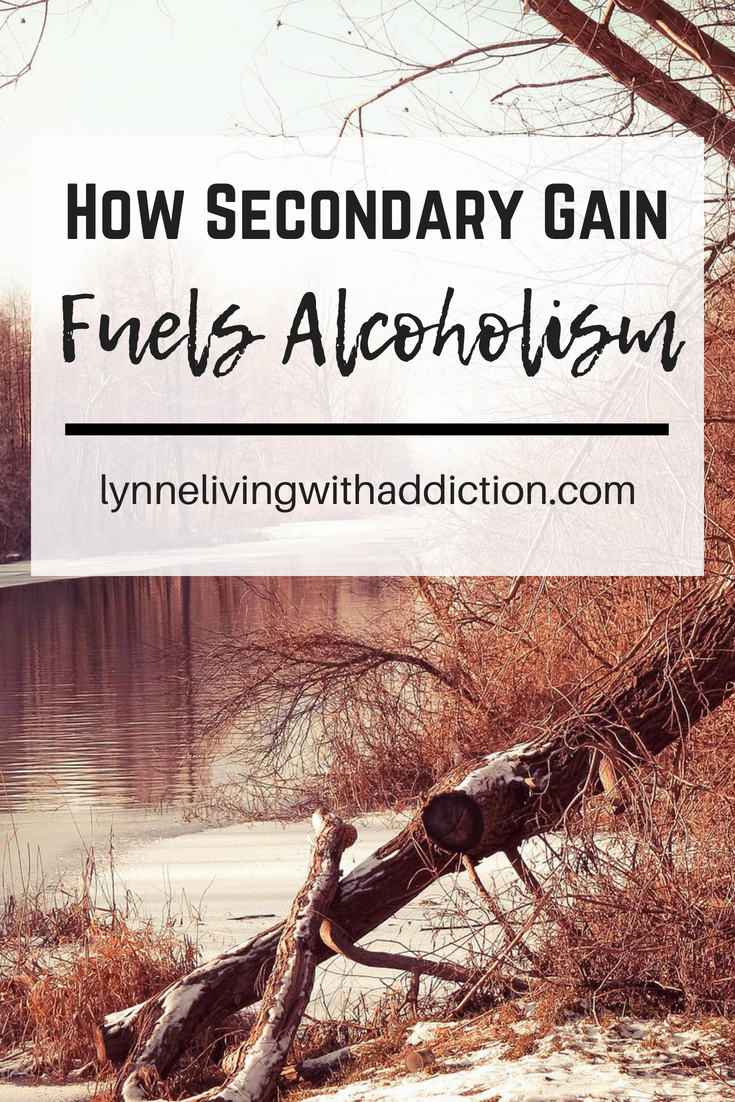 How Secondary Gain Fuels Alcoholism