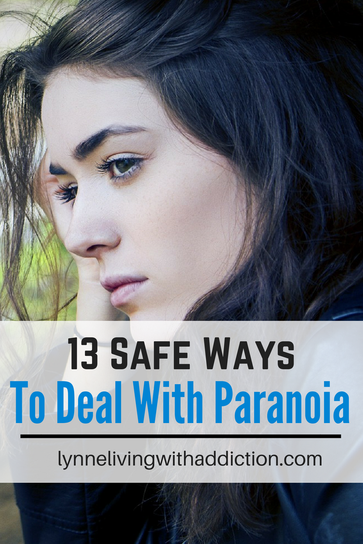 13 Safe Ways To Deal With Paranoia