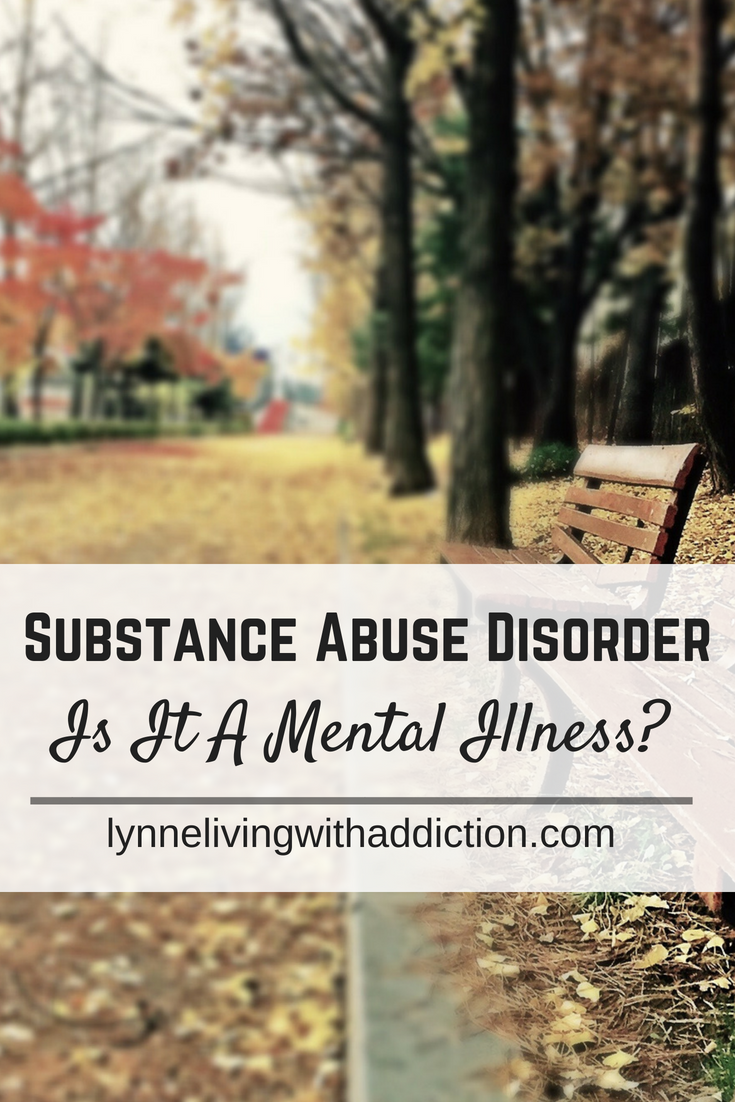 Substance Abuse Disorder - Is It A Mental Illness?