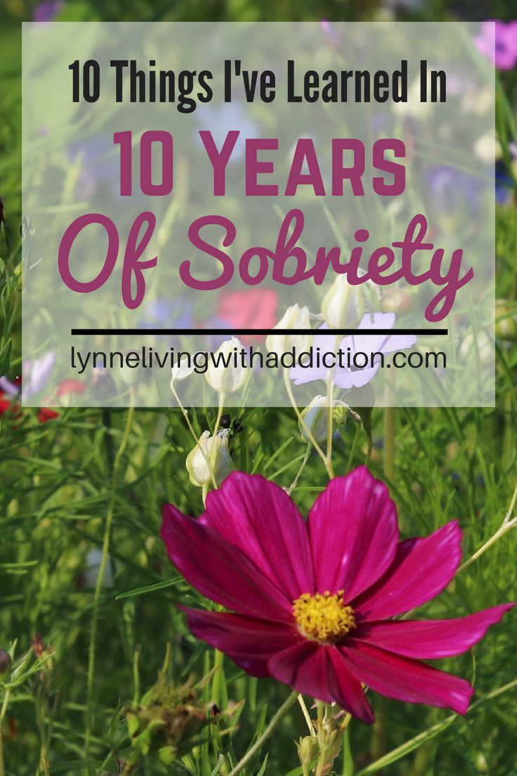 10 Things I've Learned In 10 Years Of Sobriety