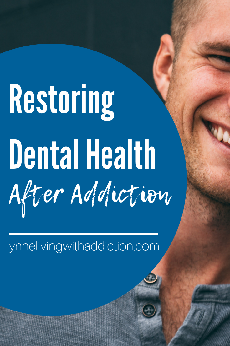 Restoring Dental Health After Addiction
