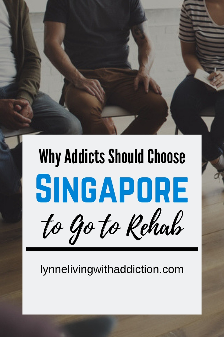 Why Addicts Should Choose Singapore As A Place To Go To Rehab